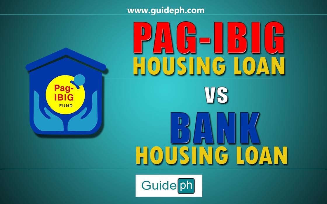 pag-ibig housing loan vs. bank housing loan